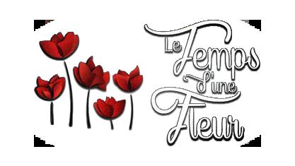 LE TEMPS D'UNE FLEUR